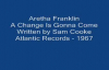 Aretha Franklin - A Change Is Gonna Come.flv