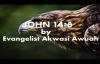 JOHN 14 BY EVANGELIST AKWASI AWUAH