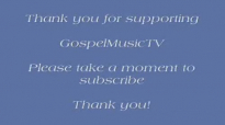 More Than Anything - Lamar Campbell and Spirit Of Praise.flv