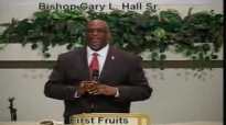 First Fruits - 1.6.13 - West Jacksonville COGIC - Bishop Gary L. Hall Sr.flv