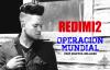 Operación Mundial (Definicion) – Redimi2 (Redimi2Oficial).mp4