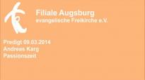 Predigt 09.03.2014 Andreas Karg - Passionszeit.flv
