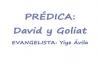 Prdica Yiye Avila  David y Goliat. Completa, Audio