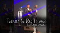 Takie & Rofhiwa - Lufuno lwau (The power).mp4