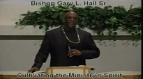 Cultivating the Ministry's Spirit - 2.3.13 - West Jacksonville COGIC - Bishop Gary L. Hall Sr.flv