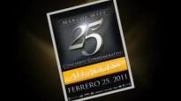 Marcos Witt 25 aos Conmemorativo. DVD Completo 2011