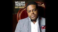 William Murphy  Already Getting Better