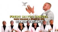 Serment d'alliance - Matou Samuel 2010.mp4
