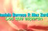 Daniela Barroso ft. Alex Zurdo - Los que esperan (Letra).mp4
