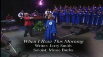 When I Rose This Morning - Mississippi Mass Choir.flv