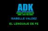 Isabelle Valdez El Lenguaje de Fe Voz letras ADK.mp4