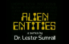 80 Lester Sumrall  Alien Entities II Pt 7 of 23 Can a Person have Multiple Entities