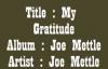 Joe MettleMy Gratitude