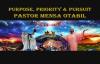 Pastor Mensa Otabil PURPOSE, PRIORITY _ PURSUIT 26
