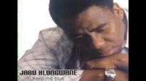 Jabu Hlongwane - Keep me true.mp4