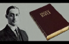 A.W. Pink  The Divine Inspiration of the Bible 1 of 3
