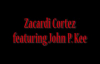 One More Time Zacardi Cortez ft. John P. Kee.flv