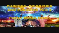Pastor Mensa Otabil Purpose, Priorities and Pursuits Part 2 02