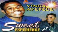 Yinka Ayefele - Sweet Experience.mp4