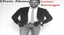 Efrem Alemu New Mezmur 2014_ Lenur Kantegar _ ልኑር ካንተጋር _.mp4