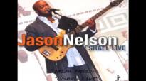 Jason Nelson - I Shall Live.flv