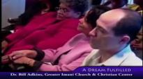 Dr. Bill Adkins _ A Dream Fulfilled pt2.mp4