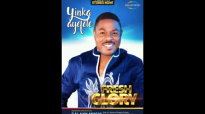 Yinka Ayefele - Fresh Glory 3.mp4