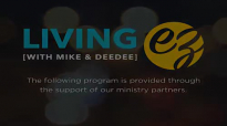 Living EZ With Mike & Dee - Denying Yourself Part 1.mp4
