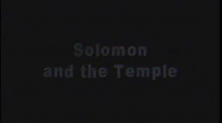 Bible Stories - Old Testament_ Solomon and the Temple.flv