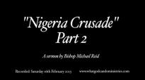 Bishop Michael Reid  Nigeria Crusade  Part 2