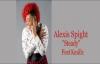 Alexis Spight Ft Kmillz Steady Remix.flv