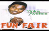 Yinka Ayefele - Fun Fair (Complete Album).mp4