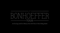 The Bonhoeffer Tour with Eric Metaxas Q&A with John Piper at Bethlehem Baptist Church