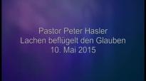 Peter Hasler - Lachen beflügelt den Glauben - 10.05.2015.flv