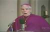 His Last Words (Part 3) - Archbishop Fulton Sheen.flv