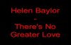 Helen Baylor  Theres No Greater Love