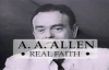 AA Allen Real Faith