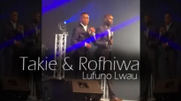 Takie & Rofhiwa - Lufuno lwau (The power).mp4