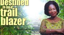 Destined to be a TrailBlazer (women conference) - Rev. Funke Felix Adejumo.mp4