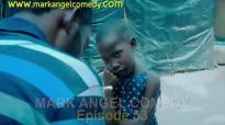 FREE WORLD (Mark Angel Comedy) (Episode 53).flv