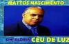 CD COMPLETO Mattos Nascimento  Cu De Luz
