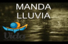 MANDA LLUVIA Marco Barrientos.mp4