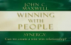 John Maxwell  Winning With People Part 5 5