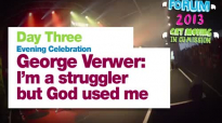 George Verwer_ 'I'm a stuggler but God used me' - UCCF Forum 2013.mp4