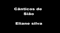 Cnticos de SioEliane Silva