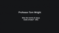 Was Jesus's tomb empty Tom Wright (2).mp4