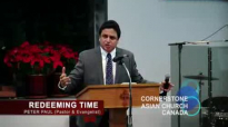 REDEEMING THE TIME - Sermon by Pastor Peter Paul.flv