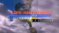 Archbishop Benson Idahosa - We Remember Papa 1.mp4