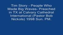 Tim Story  People Who Made Big Waves  1998 Sun. PM Audio