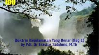 Khotbah Audio Pdt Dr Erastus Sabdono  Doktrin Keselamatan Yang Benar Bag 1